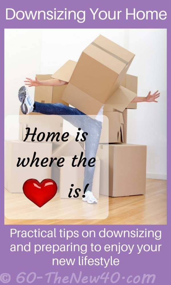 Downsizing Your Home Lifestyle Change Budget Practical Tips On And Preparing To Enjoy New