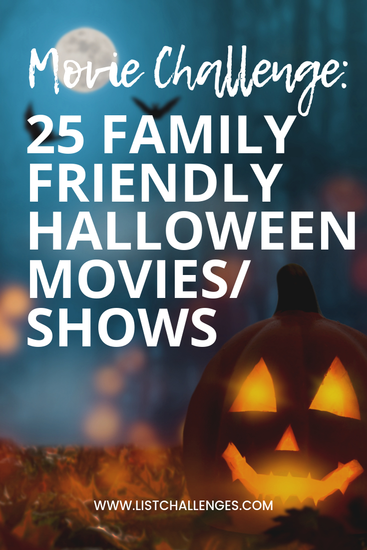 25 Family Friendly Halloween Movies/Shows Family