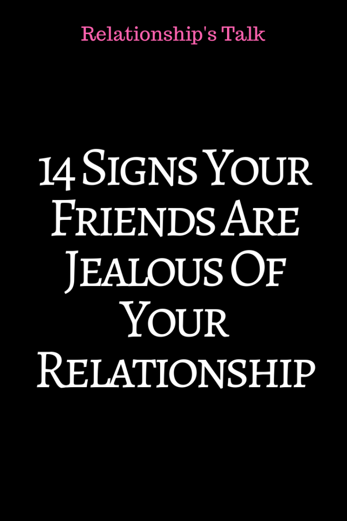 What to do when your friend is jealous of you