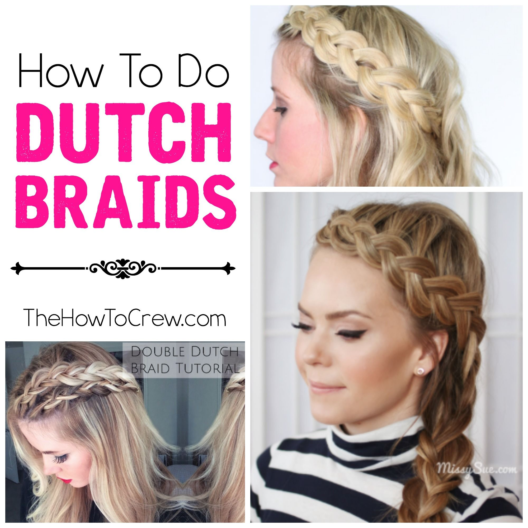 how to do dutch braids - 5 of the best tutorials on thehowtocrew