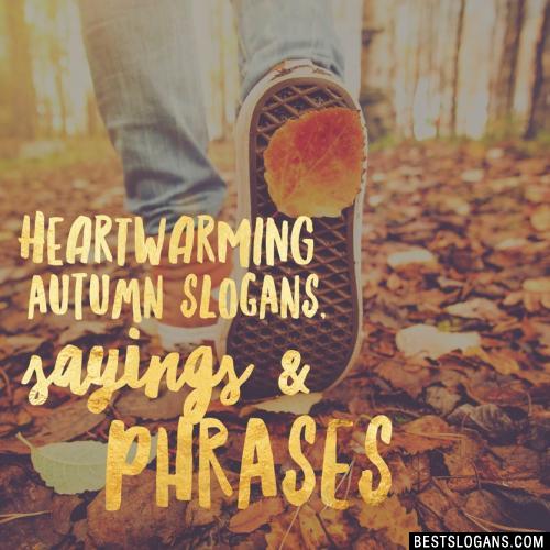 Catchy Autumn Slogans Taglines Mottos Business Names Ideas