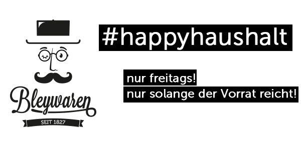 #happyhaushalt bei Bleywaren. Immer freitags.