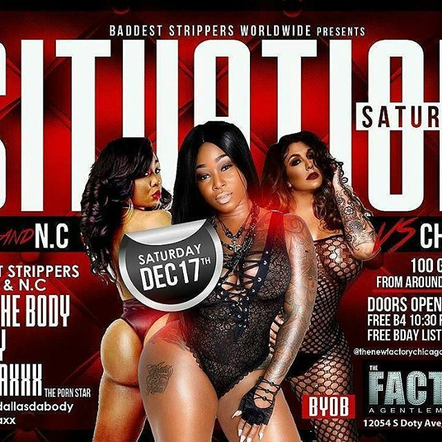 Thenewfactorychicago Thenewfactorychicago Baddest Strippers Worldwide Presents Situation Saturdays D C Vs Chicago This Saturday December