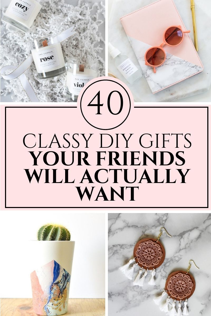 40+ Classy DIY Christmas Gifts Your Friends Will Actually Want - Creative Fashion Blog