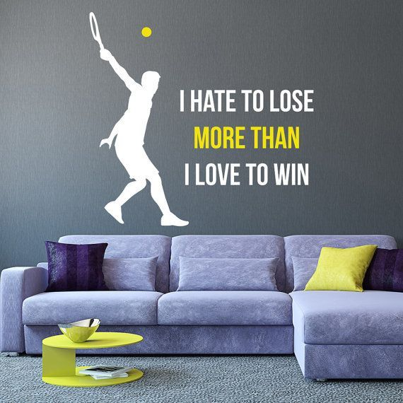 Quote I Hate To Lose Tennis Wall Decals Mural by DecalHouse & Quote I Hate To Lose Tennis Wall Decals Mural by DecalHouse | Tennis ...