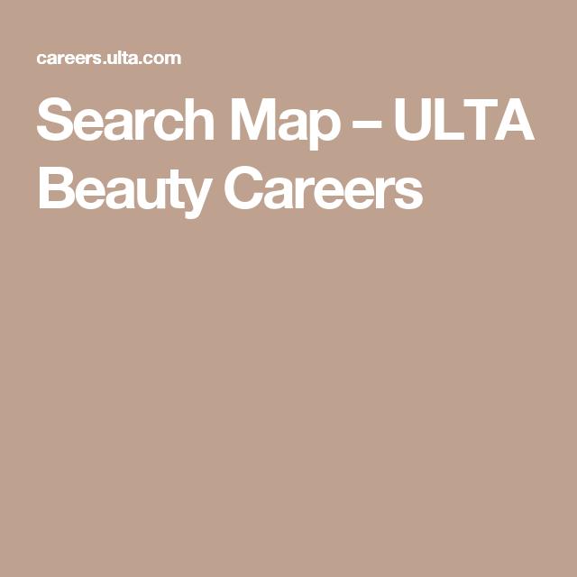 Search Map Ulta Beauty Careers Beauty Careers Ulta Beauty Ulta