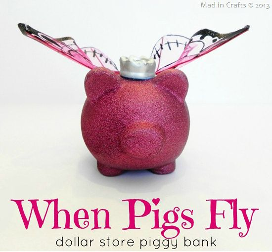 Make A Piggy Bank With Butterfly Wings I Need To Make This For My Mom Dollar Store Crafts Dollar Stores Flying Pig
