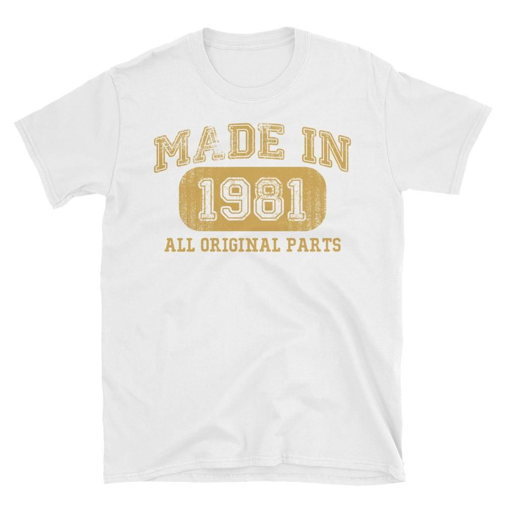 Unisex Made In 1981 All Original Parts T Shirt
