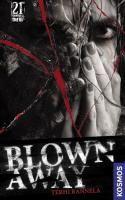 21st Century Thrill: Blown away