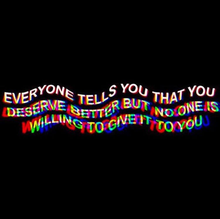 You Deserve Better Qoutes Pensamentos Citações Frases