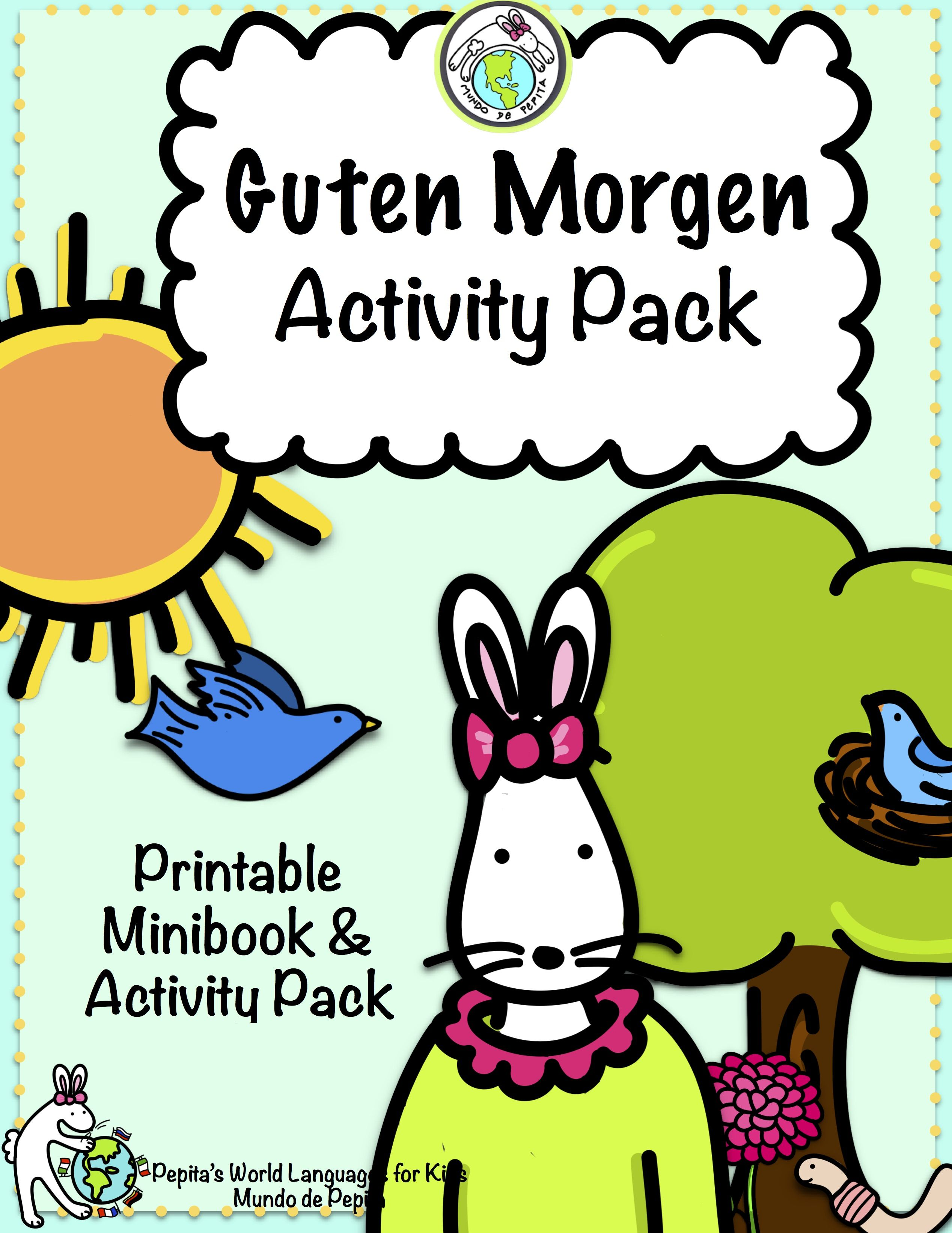 Guten morgen greetings minibook and activity pack in german german to teach greetings in context in german perfect for preschool and elementary classes pepitas world languages for kids a division of mundo de pepita m4hsunfo