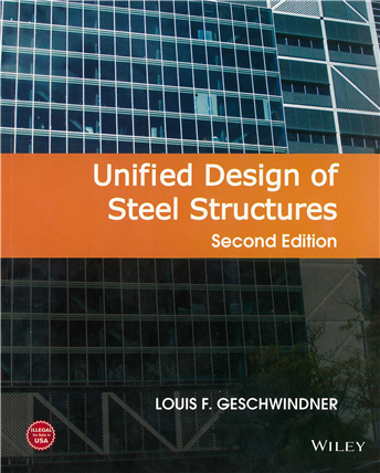 Unified Design Of Steel Structures 2nd Edition Steel Structure Design Steel