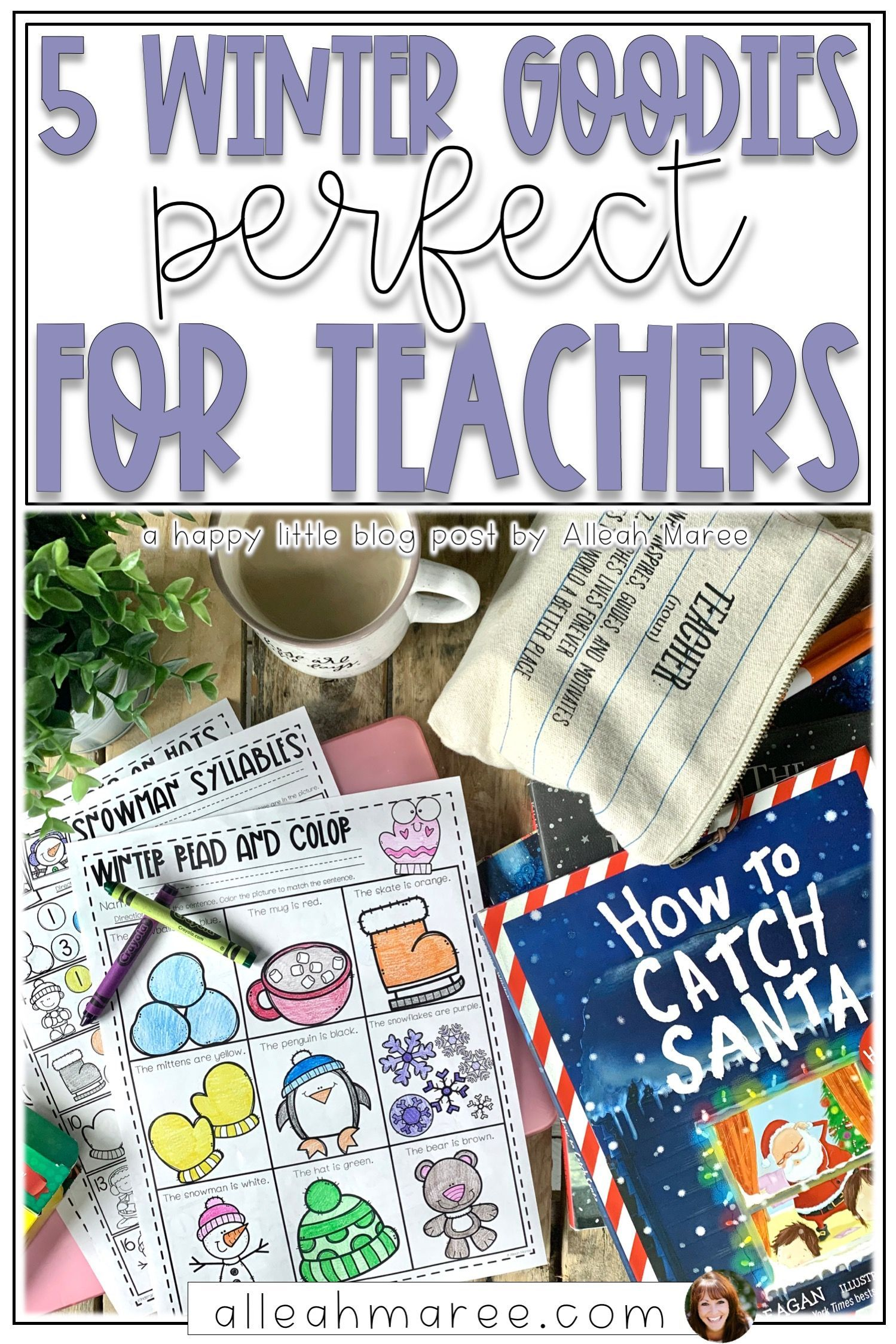 5 Winter Goo S For Teachers