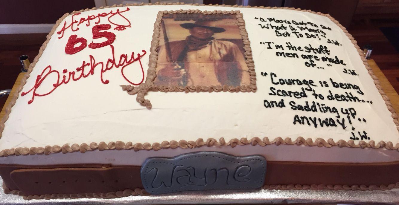 John Wayne Theme 90th Birthday Cakes Pinterest John Wayne