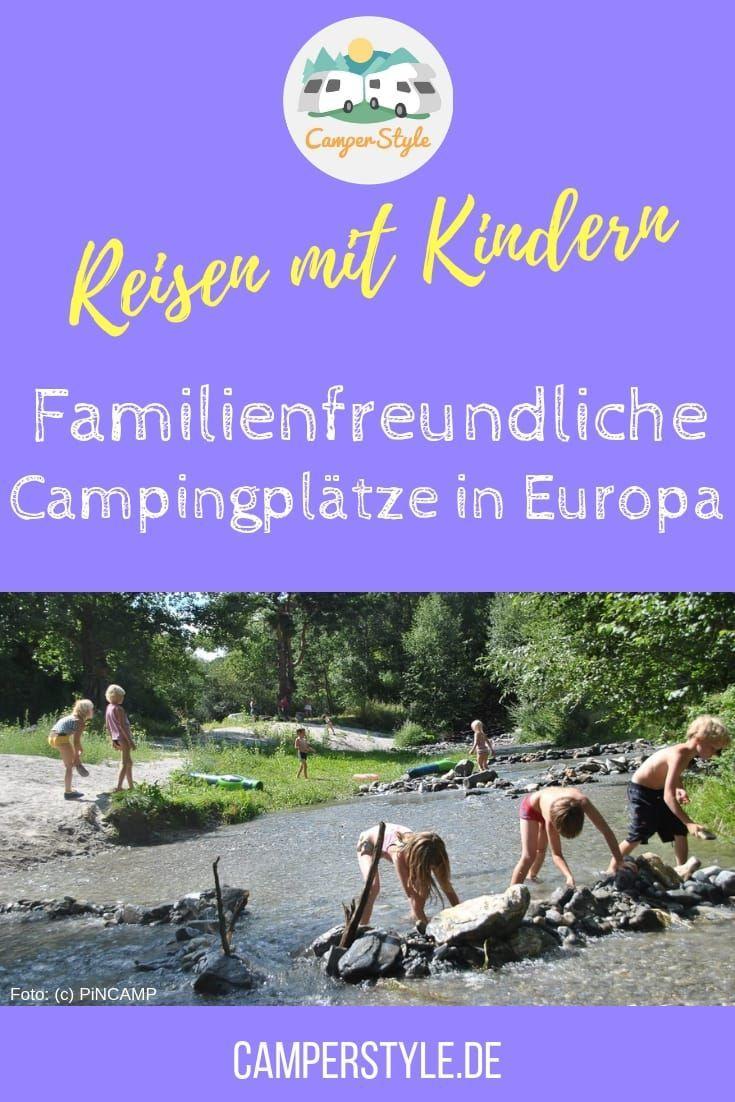 Photo of Kinder willkommen! – Familienfreundliche Campingplätze in Europa