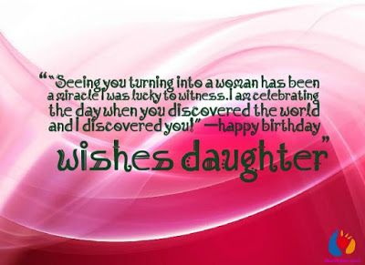 Happy Birthday Quotes For Daughter ~ Happy birthday wishes quotes for daughter and wishes cards happy