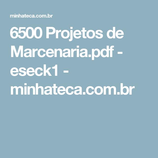 6500 Projetos de Marcenaria.pdf - eseck1 - minhateca.com.br