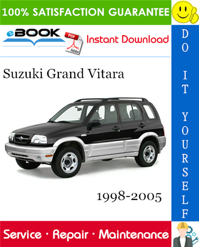 Suzuki Grand Vitara Service Repair Manual 1998 2005 Download In 2020 Grand Vitara Repair Manuals Suzuki
