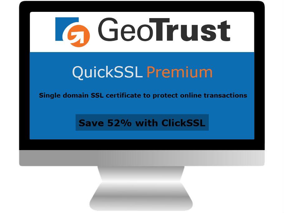 Geotrust Quickssl Premium Best Ssl Certificate That Secures Single