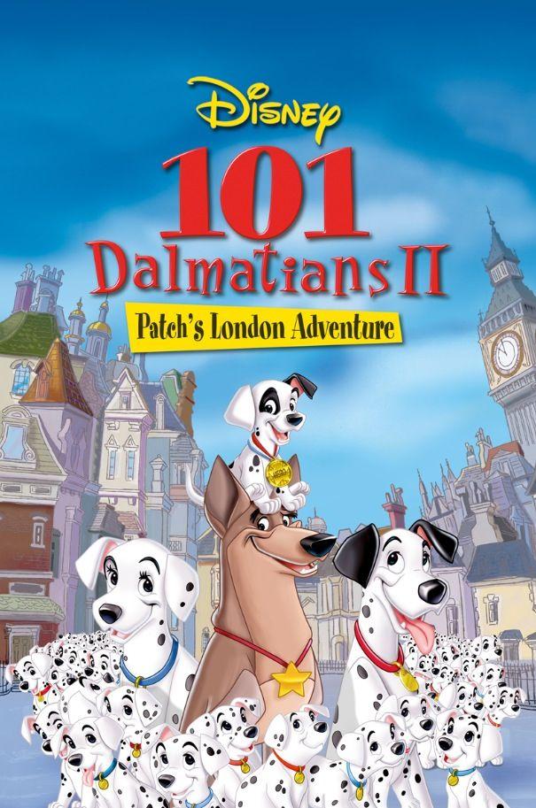 101 Dalmatians 2 Patch S London Adventure All Disney Movies 101 Dalmatians Disney Movie Up