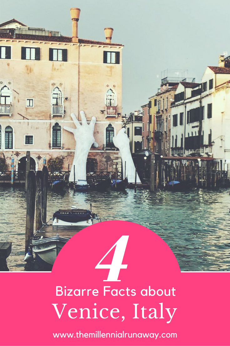 4 Bizarre Facts About Venice, Italy You Really Should Know ...