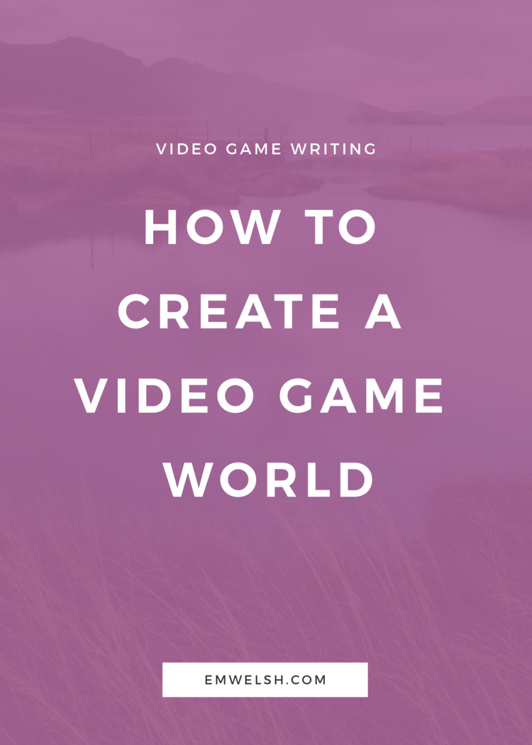 How to Create a Video Game World Game script, Game