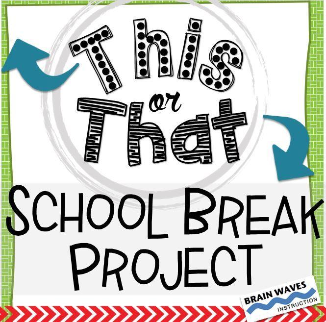 School Break Activities: This or That School Vacation ...