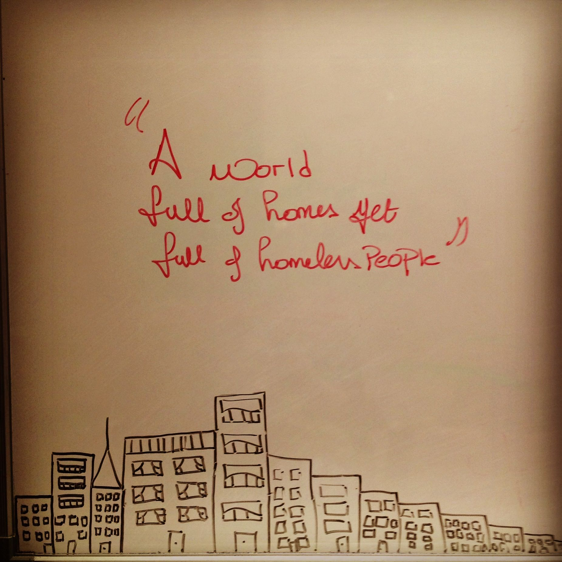Quotes About Homelessness A World Full Of Homes Yet Full Of Homeless Peoplequotes  Art