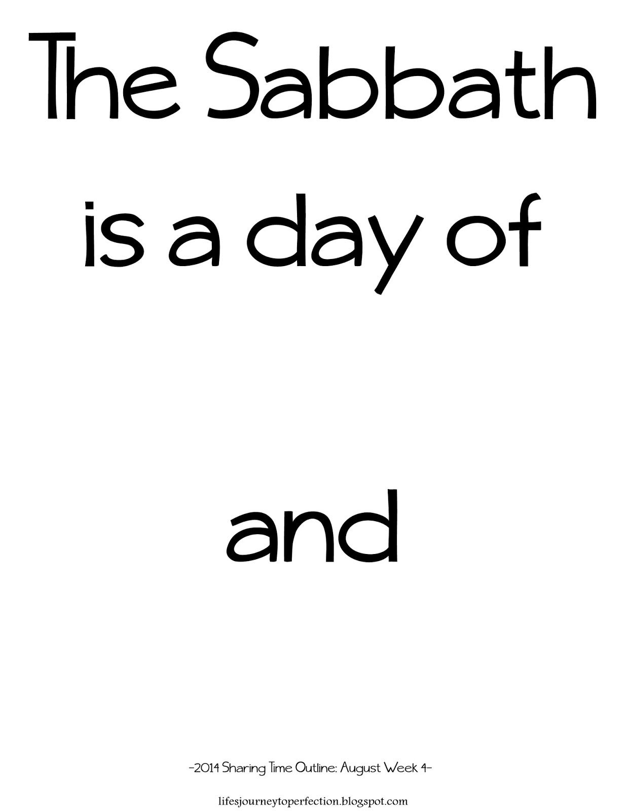 LDS Sharing Time August 2014 Week 4: The Sabbath is a day