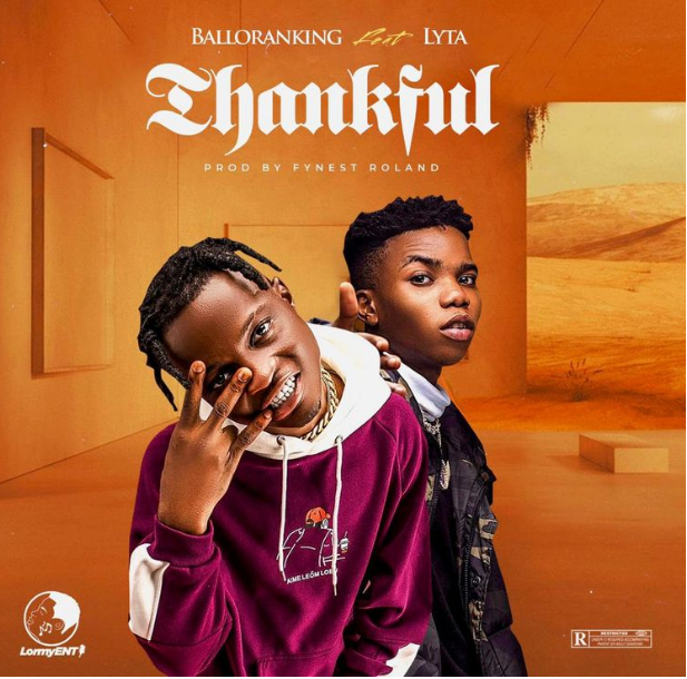 Download Mp3 Audio Ballo Ranking Ft Lyta Thankful Nagornet In 2021 Thankful Songs South African Hip Hop Popular Music
