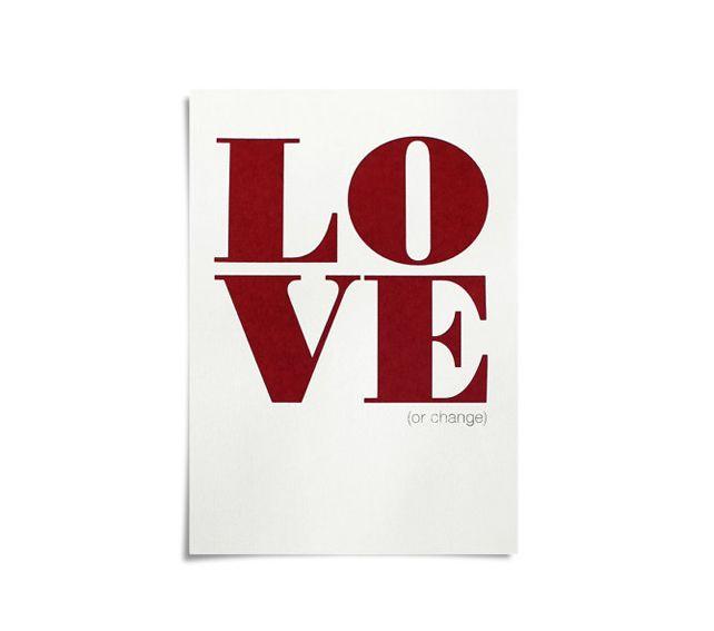 LOVE (OR CHANGE). #Serigrafía de #conilab en dos colores sobre papel crema artístico de 170 g/m². Medidas: 30x21 cm. 25€. #ilustracion #illustration #Serigraphy #print #Art #Barcelona