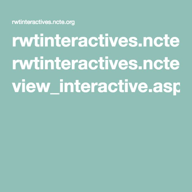 rwtinteractives.ncte.org view_interactive.aspx?id=28