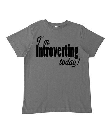 Charcoal 'I'm Introverting Today' Tee - Infant, Kids & Tween #zulily #zulilyfinds