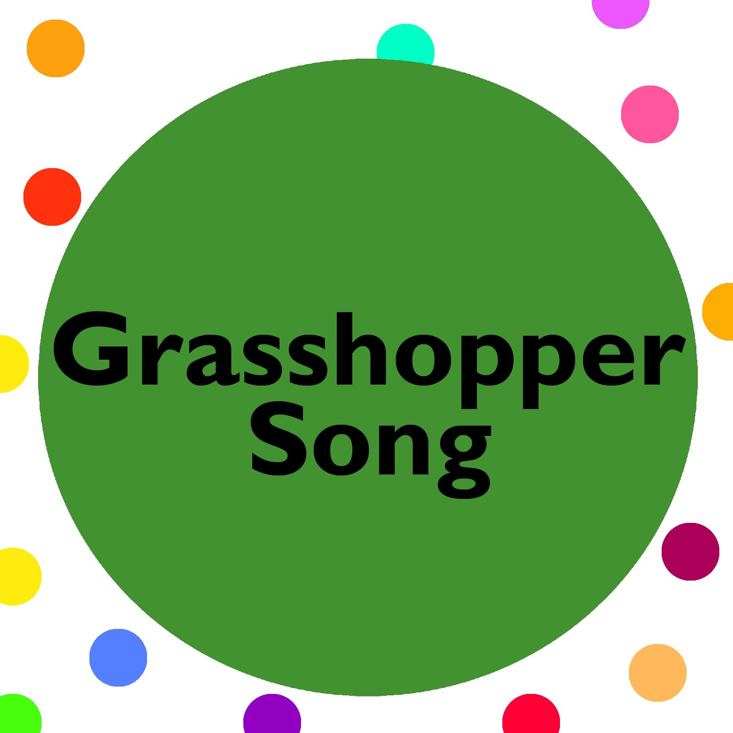 Grasshopper song with songs lyrics. Perfect for a summer theme unit ...