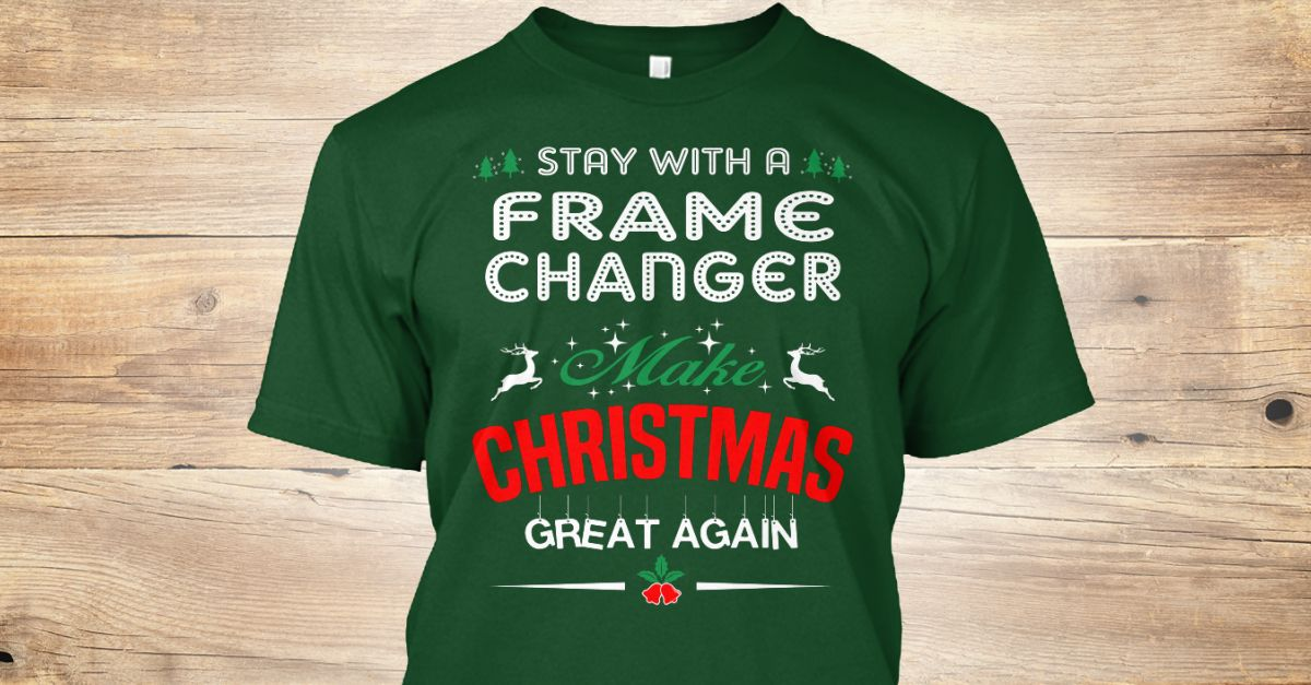 If You Proud Your Job, This Shirt Makes A Great Gift For You And Your Family.  Ugly Sweater  Frame Changer, Xmas  Frame Changer Shirts,  Frame Changer Xmas T Shirts,  Frame Changer Job Shirts,  Frame Changer Tees,  Frame Changer Hoodies,  Frame Changer Ugly Sweaters,  Frame Changer Long Sleeve,  Frame Changer Funny Shirts,  Frame Changer Mama,  Frame Changer Boyfriend,  Frame Changer Girl,  Frame Changer Guy,  Frame Changer Lovers,  Frame Changer Papa,  Frame Changer Dad,  Frame Changer…
