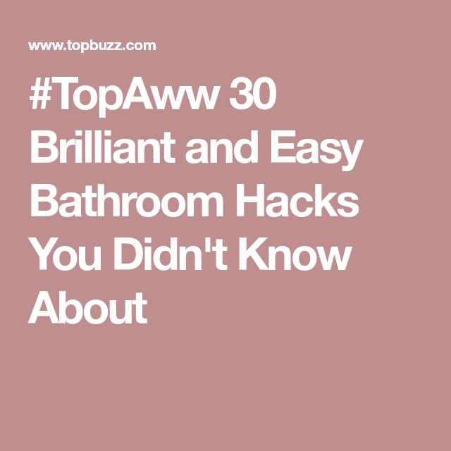 #TopAww 30 Brilliant And Easy Bathroom Hacks You Didn't