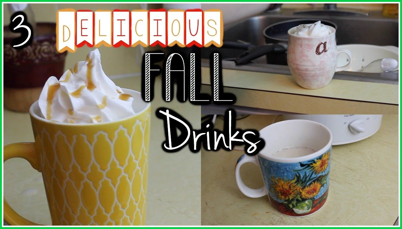 3 Delicious Fall Drinks - Pumpkin Hot chocolate, caramel apple cider and pumpkin chai tea