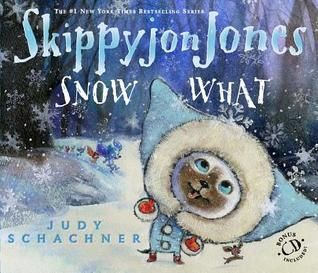 Pdf Download Skippyjon Jones Snow What By Judy Schachner Free