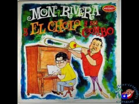 Mon Rivera Con El Cholo y Su Conbo - El Guajiro De Cunagua