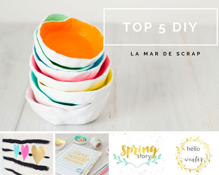 La Mar de Scrap: Top 5 DIY