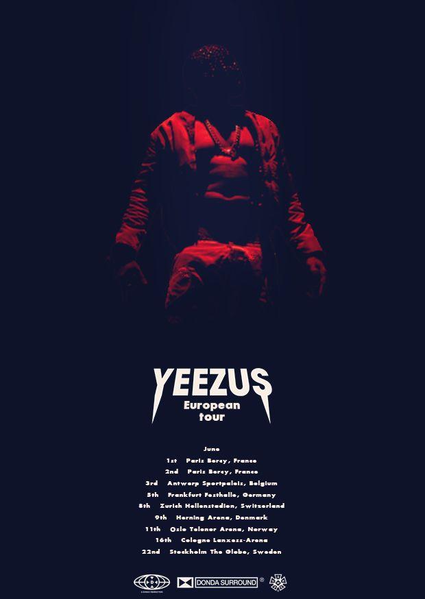Kanye Yeezus European Tour Tour Posters Yeezus Yeezus Tour