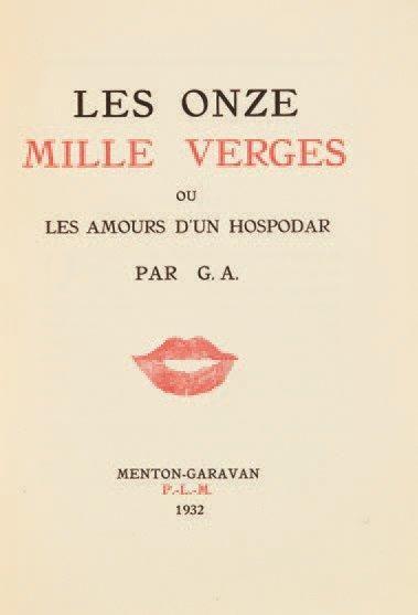 Guillaume Apollinaire - Les onze mille verges, ou les amours d'un ...