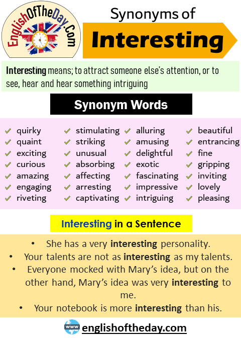 Another Word For Interesting Synonyms Of Interesting Quirky Quaint Exciting Curious Amazing Engaging Learn English Words Synonyms Of Interesting Words