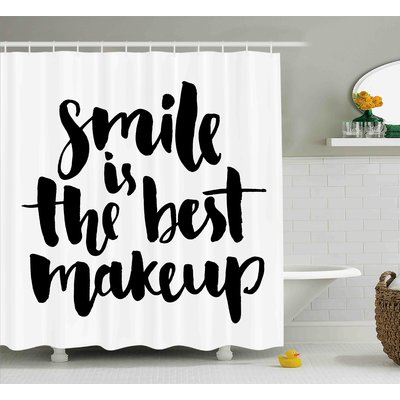 Ebern Designs Tammie Lifestyle Smile Is The Best Makeup