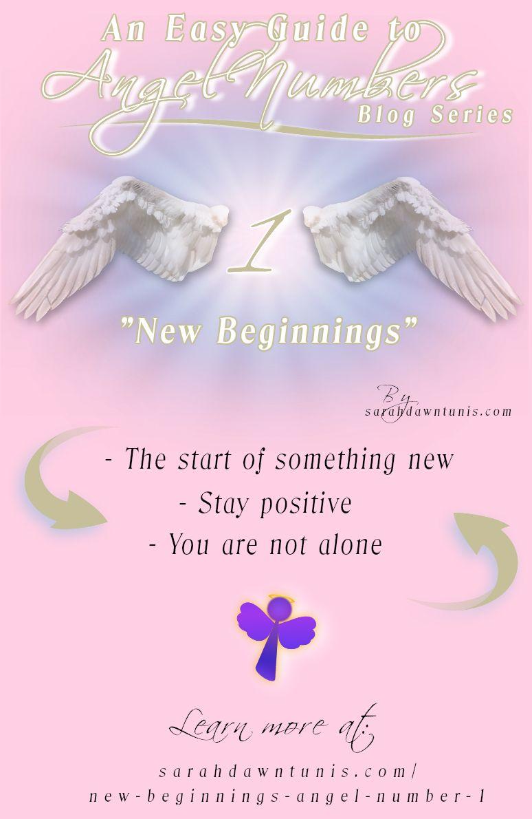 New Beginnings ~ ANGEL NUMBER 1, 11, 111, 1111 ~ Easy Guide