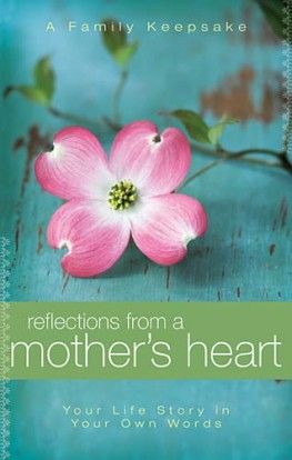 Reflections from a Mother's Heart is a beautiful place to record special memories that includes guided questions prompting thoughts about family history, childhood highlights, lighthearted incidents, cherished traditions, and spiritual lessons learned.