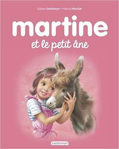 Amazon Fr Martine Tome 31 Martine Et Le Petit Ane