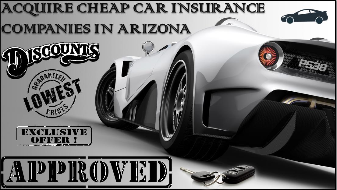 Cheap Car Insurance Companies In Arizona
