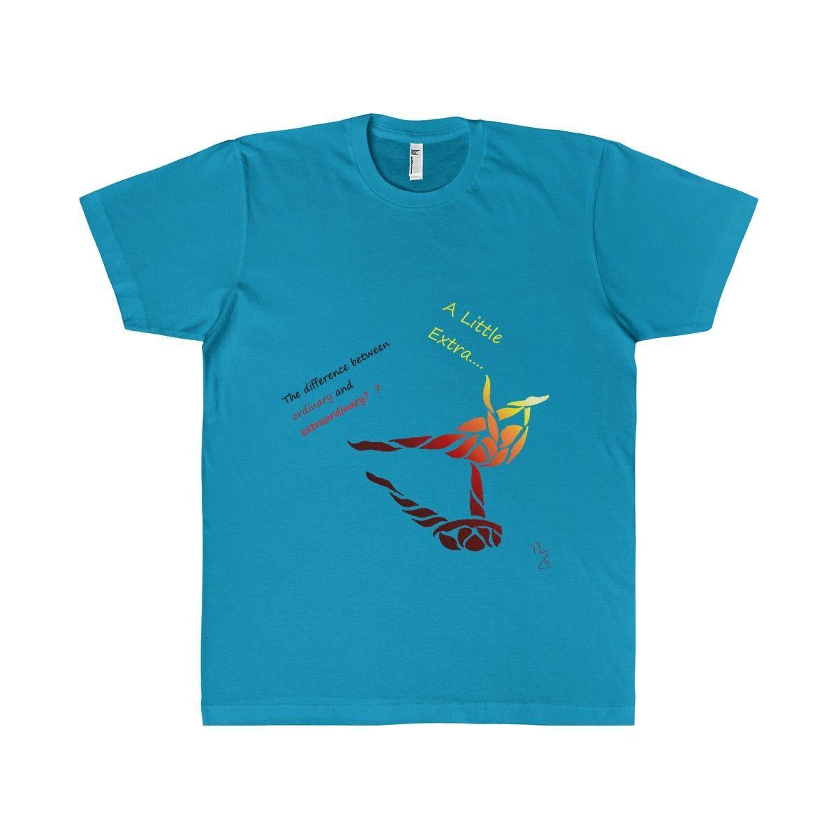 A Little Extra Unisex T-Shirt