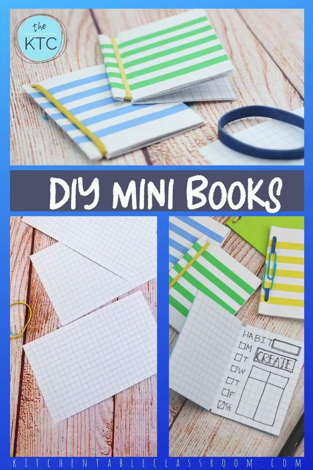 Easy Bookbinding for Kids- How to Make Three Different Rubber Band Books - The Kitchen Table Classroom